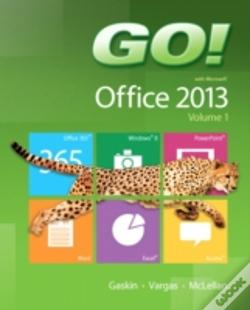 Wook.pt - Go! With Office 2013 Volume 1