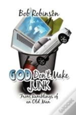 God Don'T Make Junk