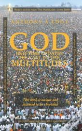 God End-Time Updates His Call To The Multitudes