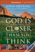 God Is Closer Than You Thinkcurriculum Kit
