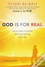 God Is For Real