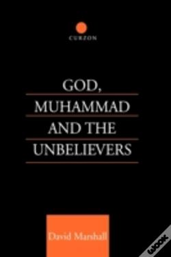 Wook.pt - God, Muhammad And The Unbelievers