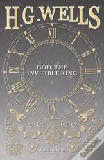 God, The Invisible King