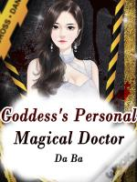 Goddess'S Personal Magical Doctor