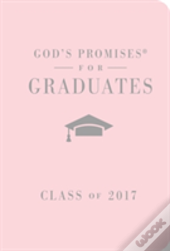 God'S Promises For Graduates: Class Of 2017 - Pink