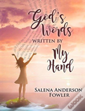 God'S Words, Written By My Hand