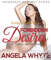 Going All The Way: Forbidden Desires