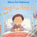 Going To The Hospitalminiature Edition
