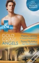 Gold Coast Angels: A Doctor'S Redemption / Gold Coast Angels: Two Tiny Heartbeats