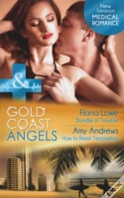 Wook.pt - Gold Coast Angels: Bundle Of Trouble / Gold Coast Angels: How To Resist Temptation