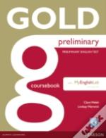 Gold Preliminary Coursebook With Cd-Rom And Mylab Pack