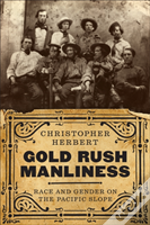 Gold Rush Manliness