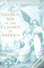 Golden Age Of The Classics In America