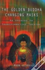Golden Buddha Changing Masks