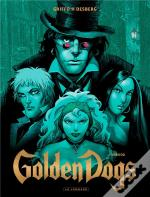 Golden Dogs T2 Orwood