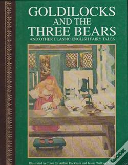 Wook.pt - Goldilocks And The Three Bears & Other Classic English Fairy Tales