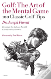 Golf The Art Of The Mental Game