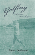 Golfing - The ''Oval'' Series Of Games - With Illustrations