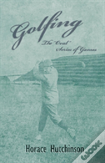Golfing - The 'Oval' Series Of Games - With Illustrations