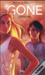 Gone - Tome 4 L'Epidemie