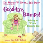 Good-Bye, Bumps