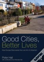 Good Cities, Better Lives