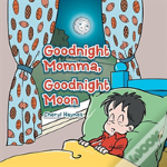 Good Night Momma, Good Night Moon
