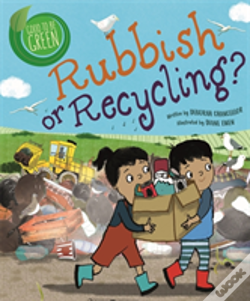 Wook.pt - Good To Be Green: Rubbish Or Recycling?