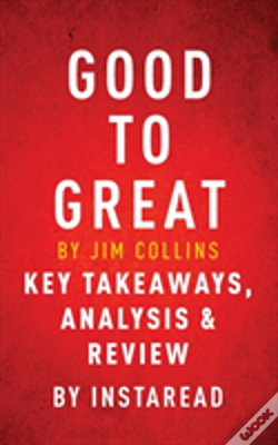 Wook.pt - Good To Great By Jim Collins Key Takeaways, Analysis & Review
