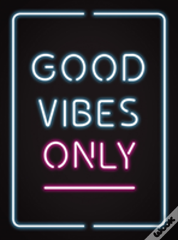 Wook.pt - Good Vibes Only