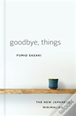 Goodbye Things 8211 The New Japanes