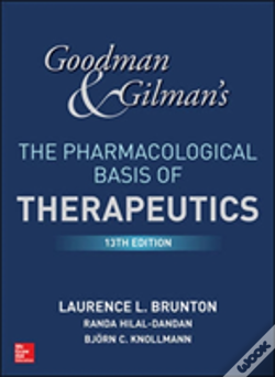 Wook.pt - Goodman And Gilman'S The Pharmacological Basis Of Therapeutics, 13th Edition