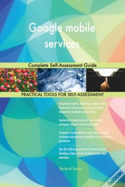 Wook.pt - Google Mobile Services Complete Self-Assessment Guide