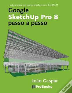 Wook.pt - Google Sketchup Pro 8 Passo A Passo