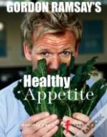 Gordon Ramsays Healthy Appetite