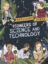 Goundbreaking Pioneers Of Science And Technology