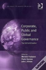 Governing Globalization: Corporate Public And G8 Governance