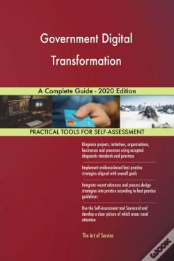 Wook.pt - Government Digital Transformation A Complete Guide - 2020 Edition