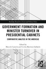Government Formation And Minister Turnover In Presidential Cabinets
