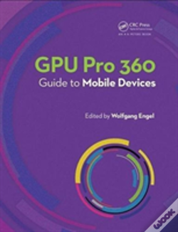 Wook.pt - Gpu Pro 360 Guide To Mobile Devices