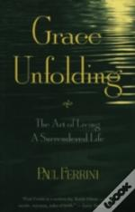 Grace Unfolding