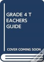 Grade 4 Teachers Guide