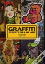 Graffiti ; Streets Full Of Art
