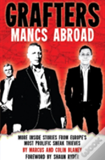 Grafters - Mancs Abroad