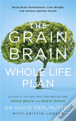 Grain Brain Whole Life Plan