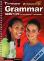 Grammar Activitiespre-Intermediate And Intermediate