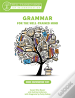 Grammar For The Well 8211 Trained Mind
