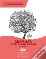 Grammar For The Well-Trained Mind Key To Red Wor - A Complete Course For Young Writers, Aspiring Rhetoricians,  And Anyone Else Who Needs To Unders