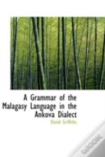 Grammar Of The Malagasy Language In The Ankova Dialect