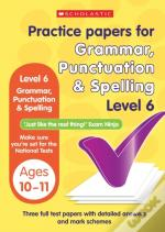 Grammar, Punctuation And Spelling Test Level 6